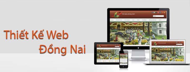 Dịch vụ thiết kế website tại Biên Hòa, Đồng Nai chuyên nghiệp, chất lượng