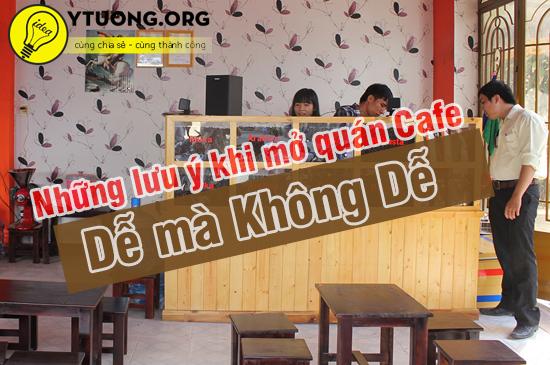 Kinh nghiệm mở quán cà phê nhỏ thành công, đông khách