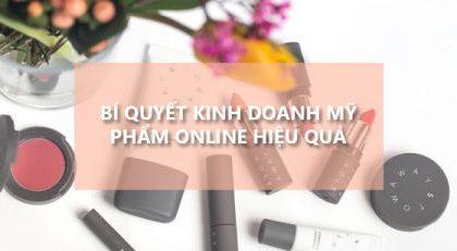 Người như thế nào sẽ thành công trong bán hàng mỹ phẩm online?