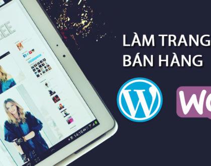 Hướng dẫn thiết kế web bán hàng WordPress cơ bản