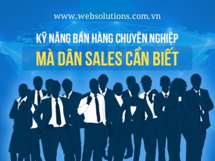 Trọn bộ hướng dẫn kỹ năng bán hàng chuyên nghiệp