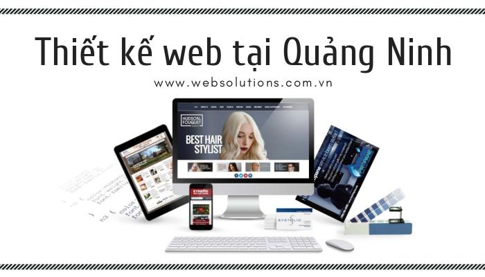 Thiết kế web tại Quảng Ninh hiện đại và chất lượng