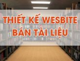 Thiết kế website mua bán, chia sẻ tài liệu trực tuyến